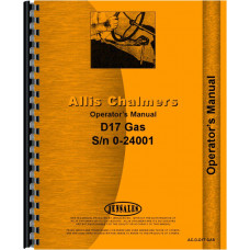 Allis Chalmers D17 Tractor Operators Manual (SN# 0-24001) (0-24001)