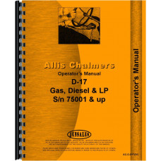 Allis Chalmers D17 Tractor Operators Manual (SN# 75001 and Up) (75001+)