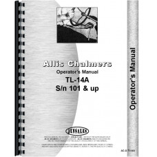 Allis Chalmers TL-14A Wheel Loader Operators Manual (SN# 101 and Up)