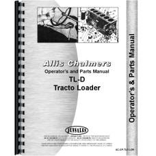 Allis Chalmers TL-D Industrial Loader Attachment Operators & Parts Manual