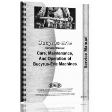 Bucyrus Erie 10-B Industrial Tractor Service Manual (All)