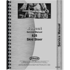 Bobcat 825 Skid Steer Loader Service Manual
