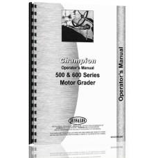 Champion D-560B, D-560S, D-562B, D-565T, D-600B, D-605T, D-686G, D-686T Grader Operators Manual