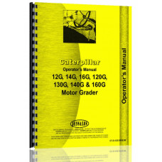 Caterpillar 160G Grader Operators Manual (SN# 13W1-13W445)