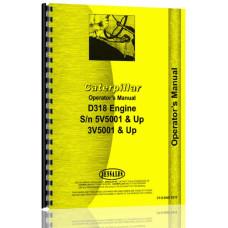 Caterpillar D318 Engine Operators Manual (SN# 3V5001 & Up, 5V5001 & Up)