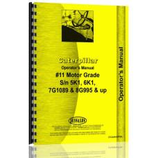 Caterpillar 11 Grader Operators Manual (S/N 5K, 6K1 +, 7G1089) (6K1+)