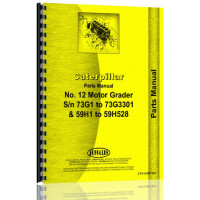 Caterpillar 12 Grader Parts Manual (S/N 59H1-59H528, 73G1-73G3301) (59H1)