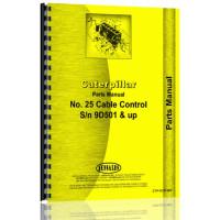 Caterpillar D7 Crawler #25 Cable Control Attachment Parts Manual (SN# 9D501 & Up) (Equipment)
