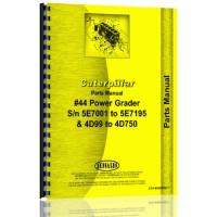Caterpillar 44 Grader Parts Manual (S/N 5E7001-5E7195, 4D99-4D750)
