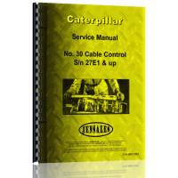 Caterpillar 30 Cable Control Attachment Service Manual (S/N 27E1 +) (27E1+)