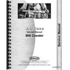 Case 800 Crawler Service Manual