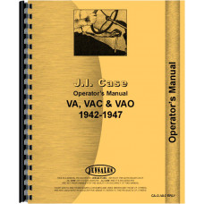 Case VAC Tractor Operators Manual (1942-1947) (w/ Chicken Roost Steering & No Eagle Hitch)