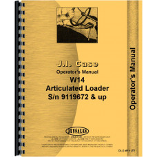 Case W14 Wheel Loader Operators Manual (SN# 9119672 & up)