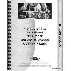 Caterpillar 12 Grader Service Manual (SN# 7T1, 9K1 and Up)