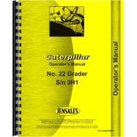Caterpillar 22 Grader Operators Manual (SN# 3H1 and Up)