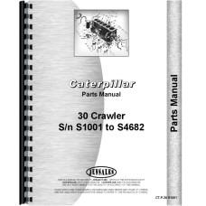 Caterpillar 30 Crawler Parts Manual (SN# S1001-S4682)
