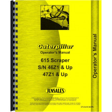 Caterpillar 615 Tractor Scraper Operators Manual (SN# 46Z1, 47Z1 and Up)