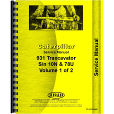 Caterpillar 931 Traxcavator Service Manual (SN# 10N1 and Up, 78U1 and Up)