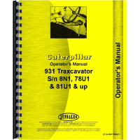 Caterpillar 931 Traxcavator Operators Manual (SN# 8N1 and Up, 78U1 and Up, 81U1 and Up)