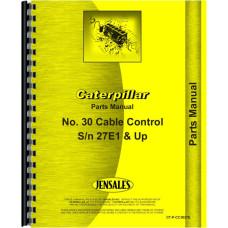 Caterpillar 30 Cable Control Attachment Parts Manual (SN# 27E1 and Up) (27E1+)
