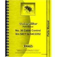 Caterpillar 30 Cable Control Attachment Parts Manual (SN# 54C1-54C2252)
