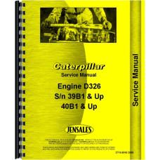 Caterpillar D326 Engine Service Manual (SN# 39B1 and Up, 40B1 and Up)