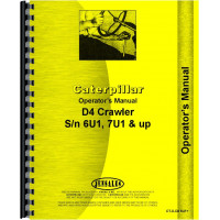 Caterpillar D4 Crawler Operators Manual (SN# 6U1 and UP, SN# 7U1 and Up) (Diesel Only)
