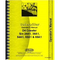 Caterpillar D4 Crawler Operators Manual (SN# 24A1, 39A1, 40A1, 54A1, 55A1, 69A1 and Up) (Various Serials)