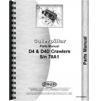 Caterpillar D4 Crawler Parts Manual (SN# 78A1) (78A1)