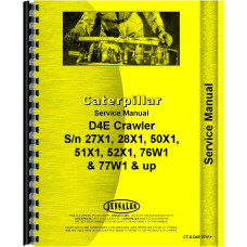 Caterpillar D4E Crawler Service Manual (SN# 27X, SN# 28X1 and Up, SN# 50X1 and Up, SN# 51X1 and Up, SN# 52X1 and Up, SN# 76W1 and Up, SN# 77W1 and Up) (Chassis)