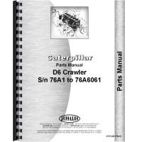 Caterpillar D6 Crawler Parts Manual (SN# 76A1-76A6061) (76A1-76A6061)