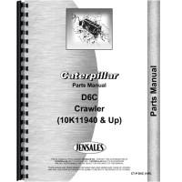 Caterpillar D6C Crawler Parts Manual (SN# 10K11940 and Up) (10K11940+)