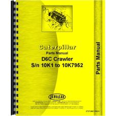 Caterpillar D6C Crawler Parts Manual (SN# 10K1-10K7952) (10K1-10K7952)