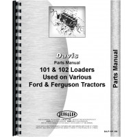 Davis 101 Loader Attachment Parts Manual (Used on Various Ford Tractors)