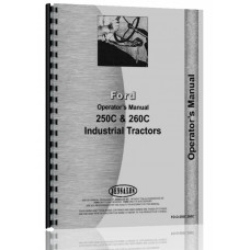Ford 260C Industrial Tractor Operators Manual