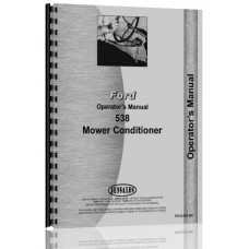 Ford 538 Mower Conditioner Operators Manual