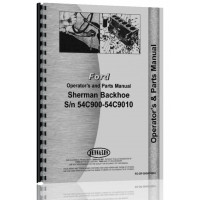 Ford NAA Sherman 54C900 Backhoe Attachment Operators Manual (SN# 54C900-9010)