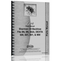 Ford 9N Sherman C8 Backhoe Attachment Parts Manual