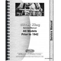 Fate-Root Heath Silver King Tractor Pre-1942 Service Manual (Prior 1942)