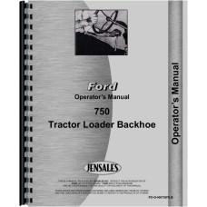 Ford 750 Tractor Loader Backhoe Operators Manual
