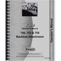 Ford 750 Backhoe Attachment Operators Manual