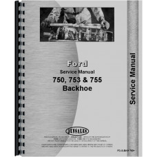 Ford 753 Backhoe Attachment Service Manual