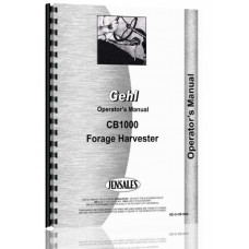 Gehl CB1000 Forage Harvester Operators Manual (ForageBox)