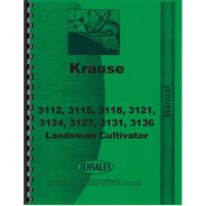 Krause 3112, 3115, 3118, 3121, 3124, 3127, 3131, 3136 Landsman Cultivator Operators & Parts Manual