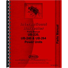 International Harvester UB220 Power Unit Parts Manual