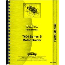 Galion T-600B Grader Parts Manual