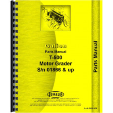 Galion T-500 Grader Parts Manual (SN# 1866 and Up) (Chassis)