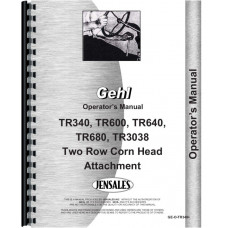 Gehl TR3038 Corn Head Operators Manual