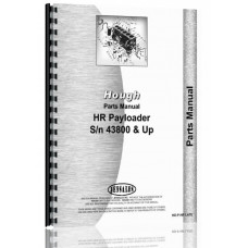 Hough HR Pay Loader Parts Manual (SN# 43800 and Up)