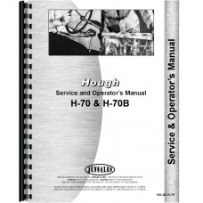 Hough H-70 Pay Loader Service & Operators Manual (Chassis)